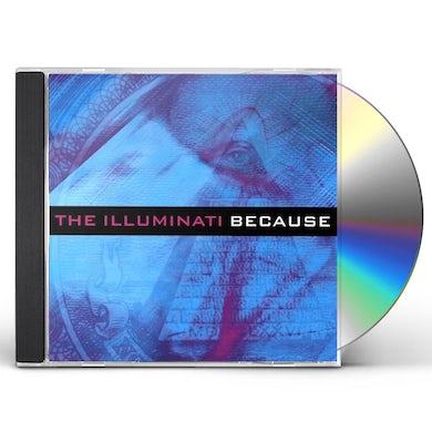 Illuminati BECAUSE CD