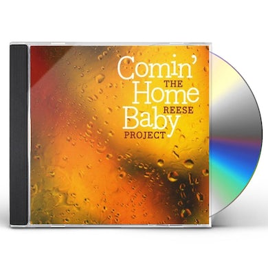 Reese Project COMIN HOME BABY CD