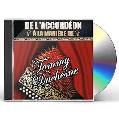 Tommy Duchesne DE L'ACCORDEON A LA MANIERE DE CD