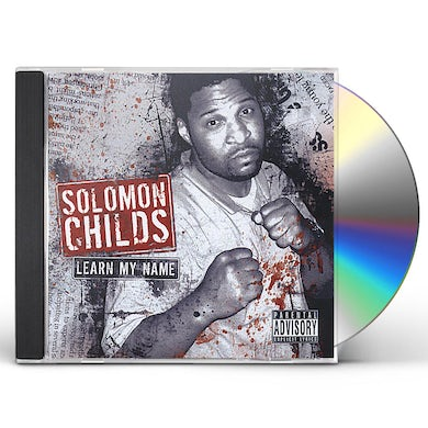 Solomon Childs LEARN MY NAME CD