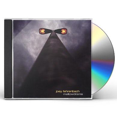 Joey Fehrenbach MELLOWDRAMA CD