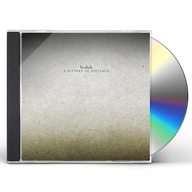 bvdub HISTORY OF DISTANCE CD