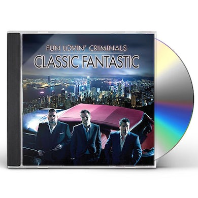 Fun Lovin Criminals CLASSIC FANTASTIC CD