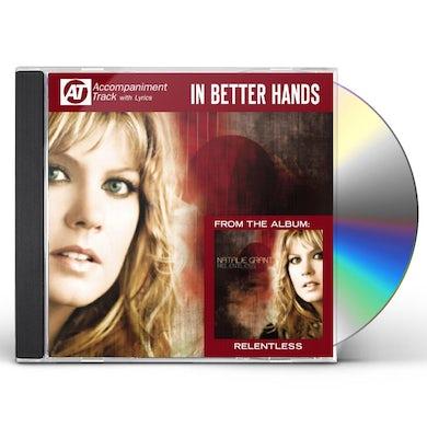 Natalie Grant IN BETTER HANDS (ACCOMPANIMENT TRACK) CD