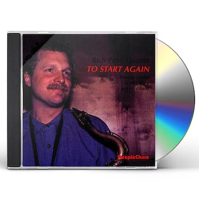 Rich Perry TO START AGAIN CD