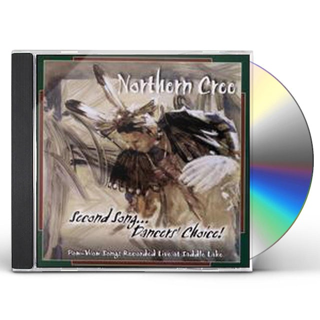 Northern Cree SECOND SONG DANCER'S CHOICE CD