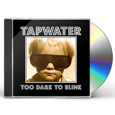 TOO DARK TO BLINK CD