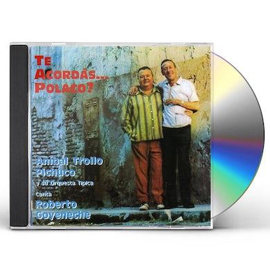 Roberto Goyeneche TE ACORDAS POLACO CD
