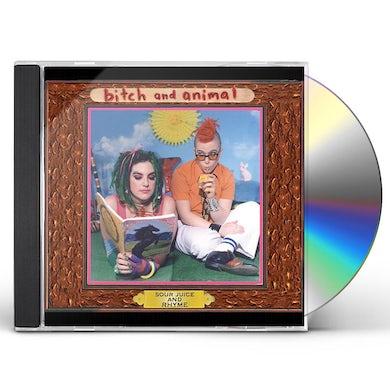 Bitch & Animal SOUR JUICE & RHYME CD