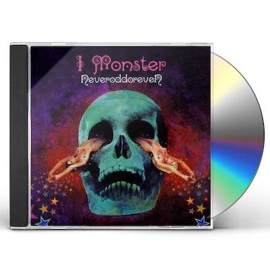 I Monster NEVERODDOREVEN CD