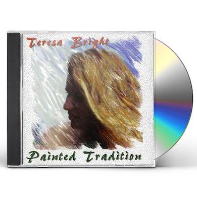 Teresa Bright PAINTED TRADITION CD