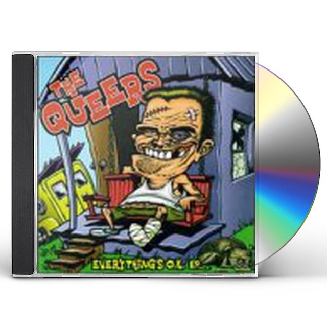 Queers EVERYTHING'S OK CD