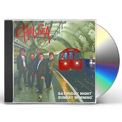 Chelsea SATURDAY NIGHT & SUNDAY MORNING CD