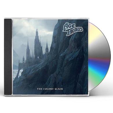 Age Of Taurus COLONY SLAIN CD