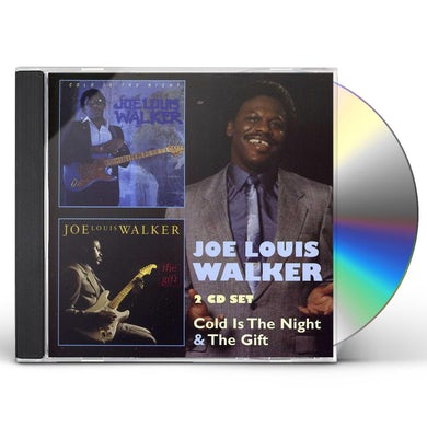 Joe Louis Walker COLD IS THE NIGHT / GIFT CD