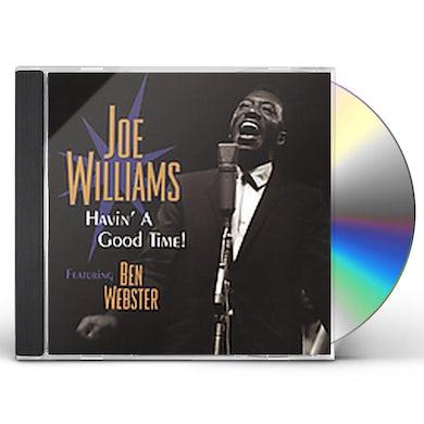 Joe Williams HAVIN A GOOD TIME CD