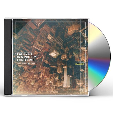 Forever Is A Pretty Long Time CD