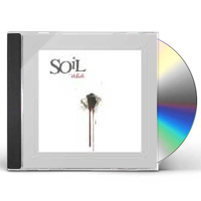 Soil WHOLE CD