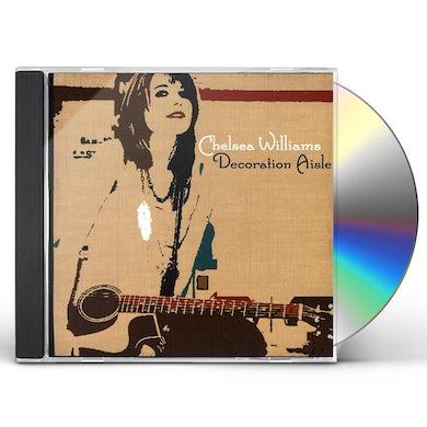 Chelsea Williams DECORATION AISLE CD