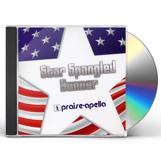 Praise-Apella STAR SPANGLED BANNER CD