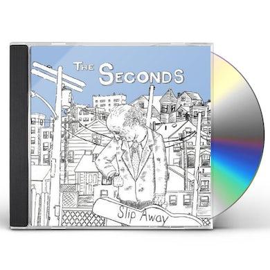 Seconds SLIP AWAY CD