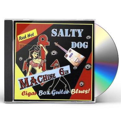 Salty Dog MACHINE GUN CD