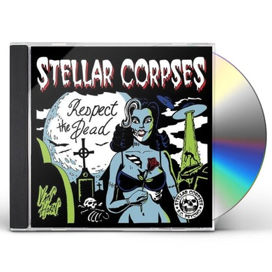 Stellar Corpses RESPECT THE DEAD CD