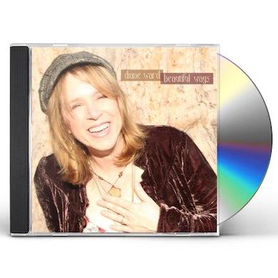 Diane Ward BEAUTIFUL WAYS CD