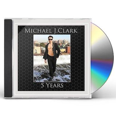 Michael Clark 5 YEARS CD