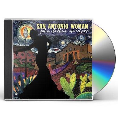 John Arthur Martinez SAN ANTONIO WOMAN CD
