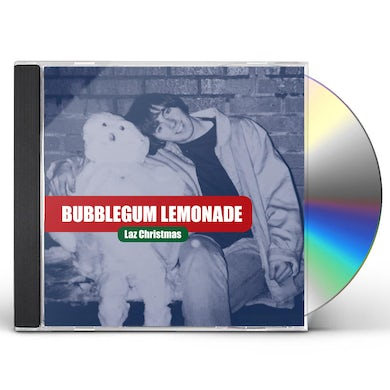 Bubblegum Lemonade LAZ CHRISTMAS CD