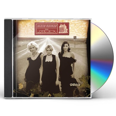 The Chicks HOME CD
