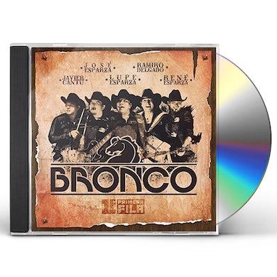 Bronco PRIMERA FILA (COMBO) CD