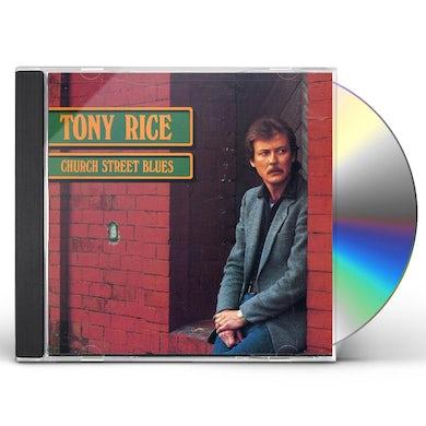 Tony Rice CHURCH STREET BLUES CD