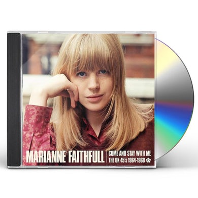 Marianne Faithfull COME & STAY WITH ME: THE UK 45S 1964-69 CD