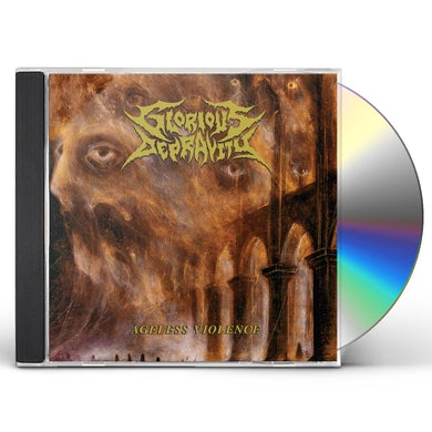 Glorious Depravity AGELESS VIOLENCE CD