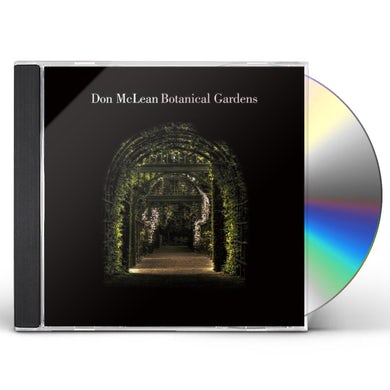 Don Mclean Botanical Gardens CD