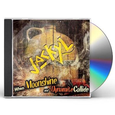 WHEN MOONSHINE & DYNAMITE COLLIDE CD