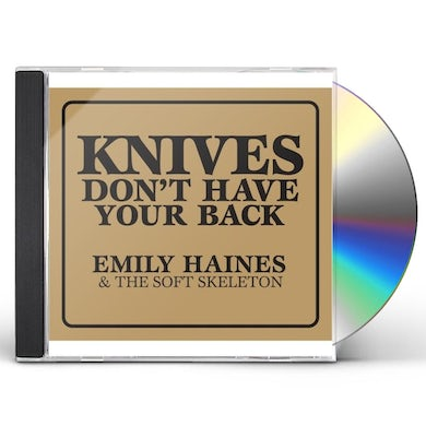 Emily Haines & Soft Skeleton KNIVES DON'T HAVE YOUR BACK CD