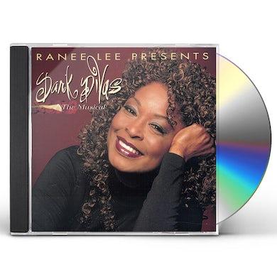 Ranee Lee DARK DIVAS: THE MUSICAL CD