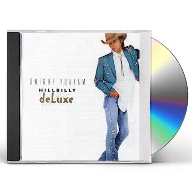 Dwight Yoakam HILLBILLY DELUXE CD