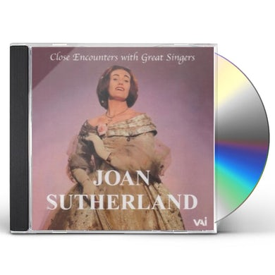 Joan Sutherland CLOSE ENCOUNTERS WITH GREAT SINGERS CD