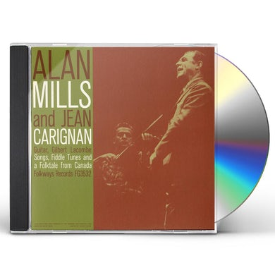 Alan Mills SONGS FIDDLE TUNES AND A FOLK-TALE FROM CANADA CD