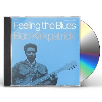 Bob Kirkpatrick FEELING THE BLUES CD