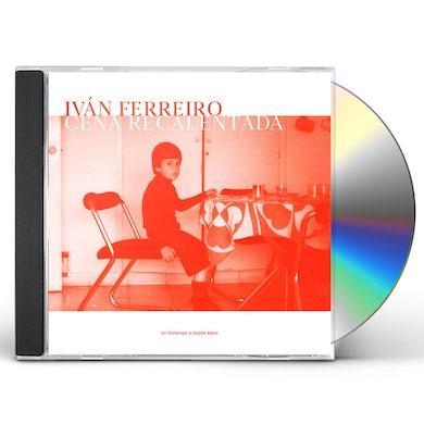 Ivan Ferreiro CENA RECALENTADA (TRIBUTO A GOLPES BAJOS) CD