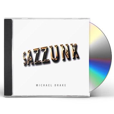 Michael Drake SAZZUNK CD