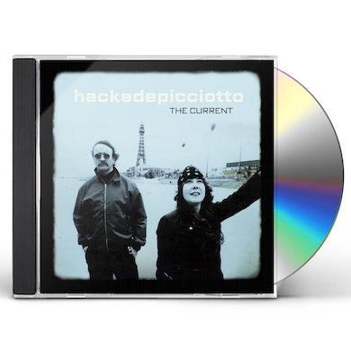 Hackedepicciotto CURRENT CD