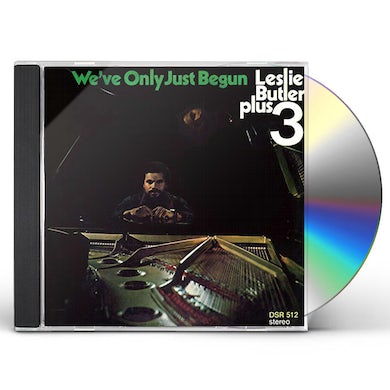 Leslie Butler WE'VE ONLY JUST BEGUN CD
