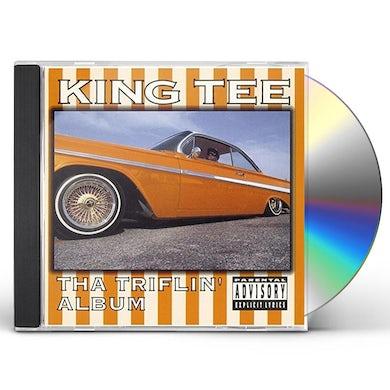 King Tee THA TRIFLIN ALBUM CD