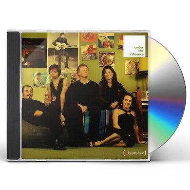 etypejazz UNDER THE INFLUENCE CD